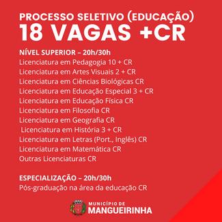 PROCESSO SELETIVO NA ÁREA DA EDUCAÇÃO - 18 VAGAS + CR