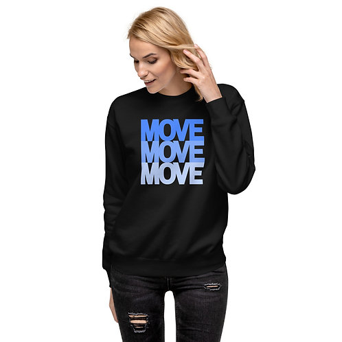Move! Unisex Fleece Pullover