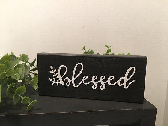 Shelf Sitter/Blessed
