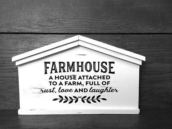 "House shaped ""Farmhouse""."