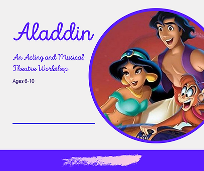 Aladdin An Acting and Musical Theatre Wo