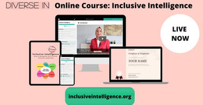 Inclusive Intelligence Online Course is Live Now