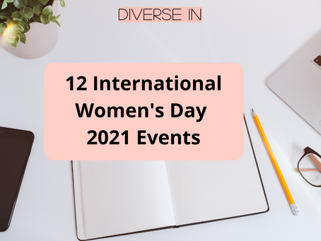 12 International Women's Day 2021 Events