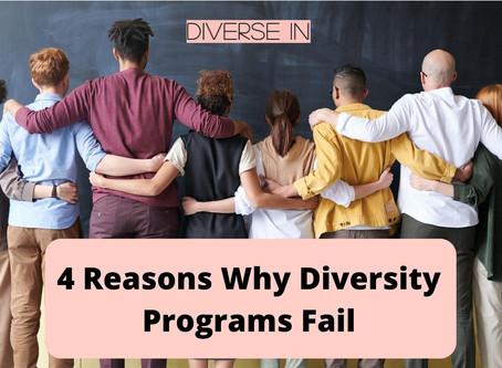 4 Reasons Why Diversity Programs Fail