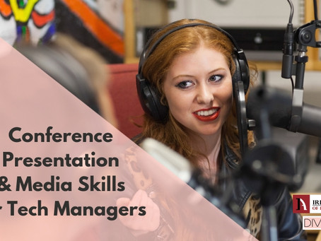 Conference Presentation and Media Skills for Tech Managers
