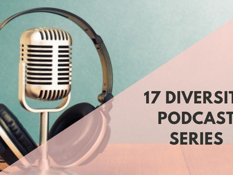 17 Diversity Podcast Series You Should Follow