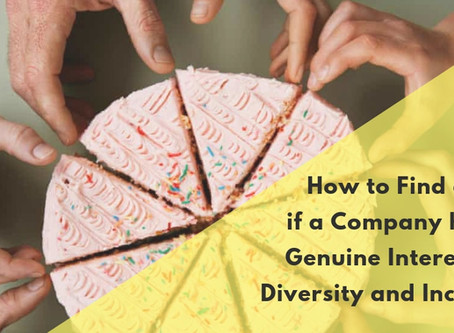 How to Find out if a Company has a Genuine Interest on Diversity and Inclusion?