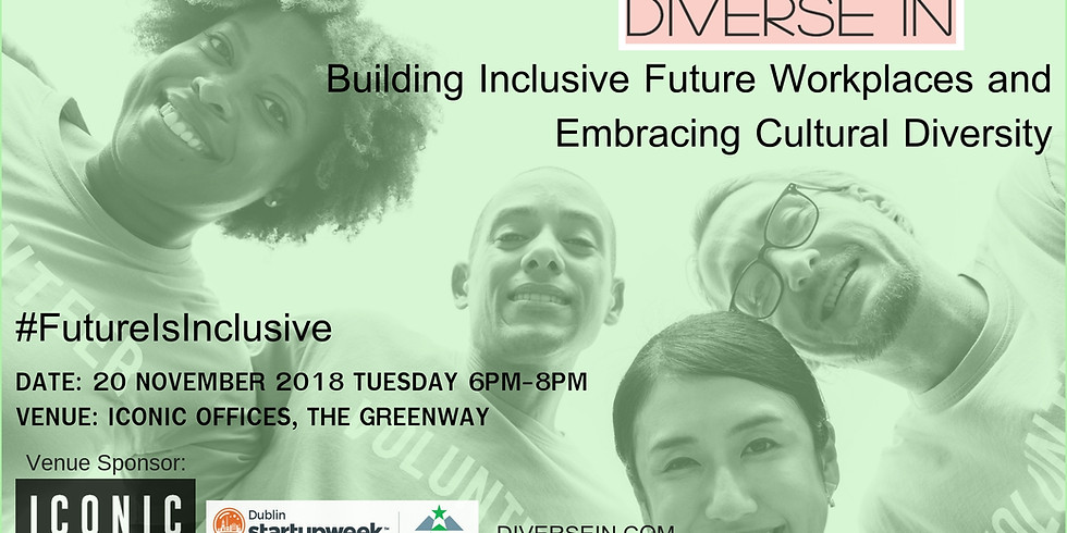 Diversein: Building Inclusive Future Workplaces and Embracing Cultural Diversity