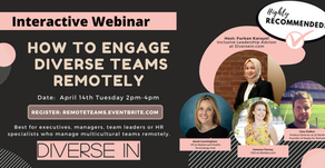 [Interactive Webinar] How to Engage Diverse Teams Remotely with Furkan Karayel and Special Guests