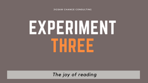 Experiment #3 - The joy of reading