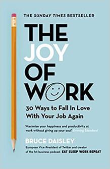 The Joy of Work - Bruce Daisley