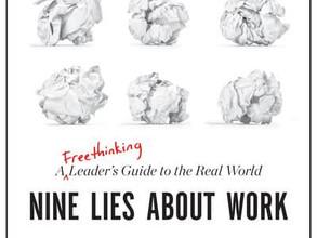 The 9 Lies about work - Marcus Buckingham, Ashley Goodall