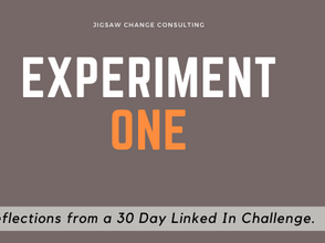 Experiment #1 - Reflections from a 30 Day LinkedIn Challenge