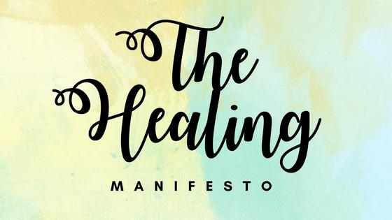 The Healing Manifesto
