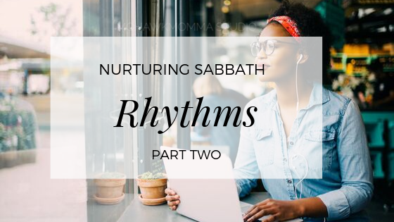 Sabbath Rhythms Soul Care