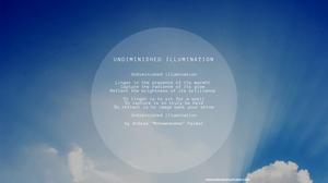 Undiminished illumination poem