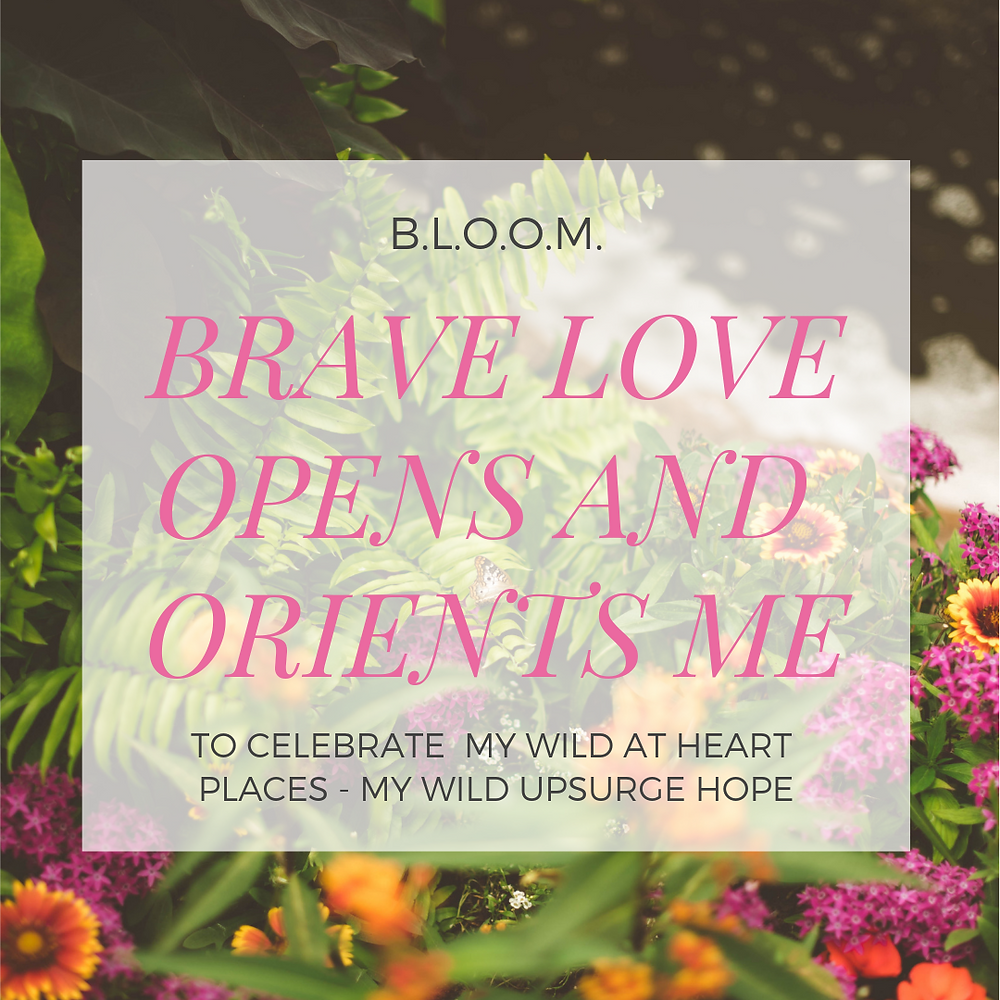 Ferns and Flowers and Brave Love