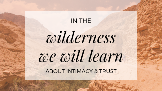 Wilderness Intimacy and Trust