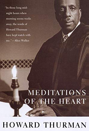 Meditations of the Heart_Howard Thurman