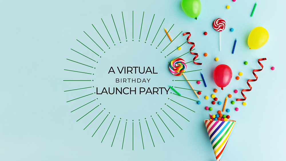 Social Media REimagined - A Virtual Birthday Launch Party