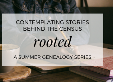Ancestry Counts: Contemplating Stories Behind the Census