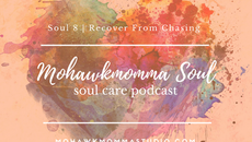 New Podcast - Mohawkmomma Soul, Same Soul Care Message
