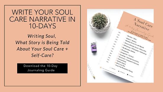 Soul Care Narrative 10 Day Journaling Co