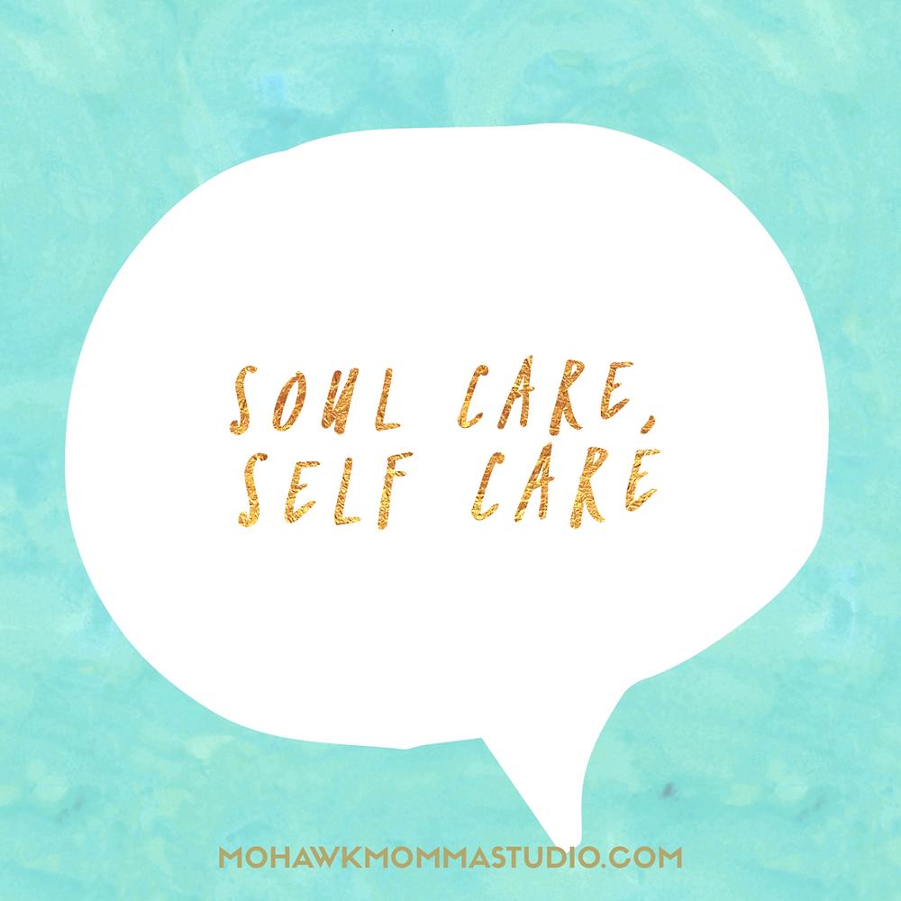 Soul Care, Self Care