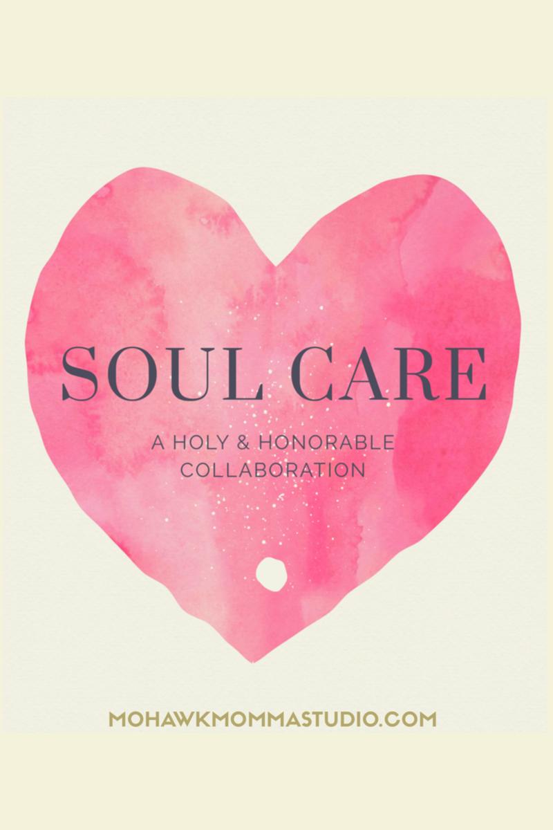 Soul Care Blessing - Collaboration | Mohawkmomma Sudio ...