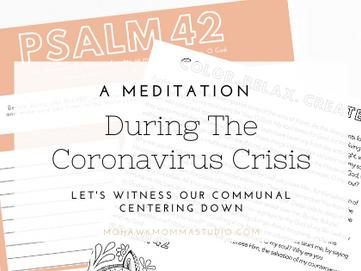 A Meditation During The Coronavirus Crisis
