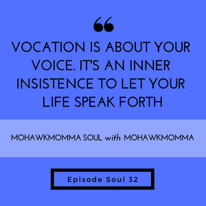 ​ ​​  ​Vocation Is About Your Voice