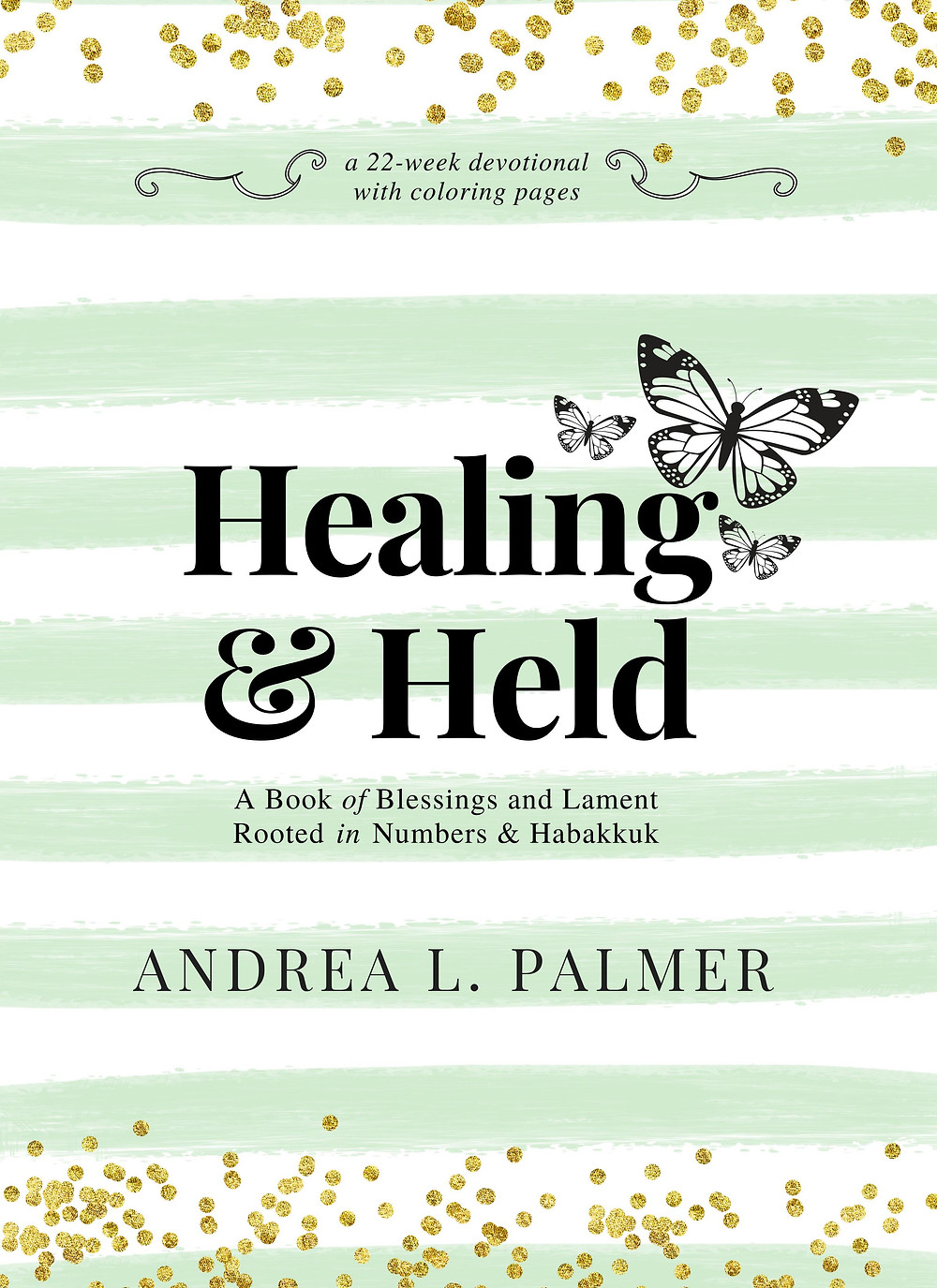 Healing and Held Bible Coloring Devotional Journal