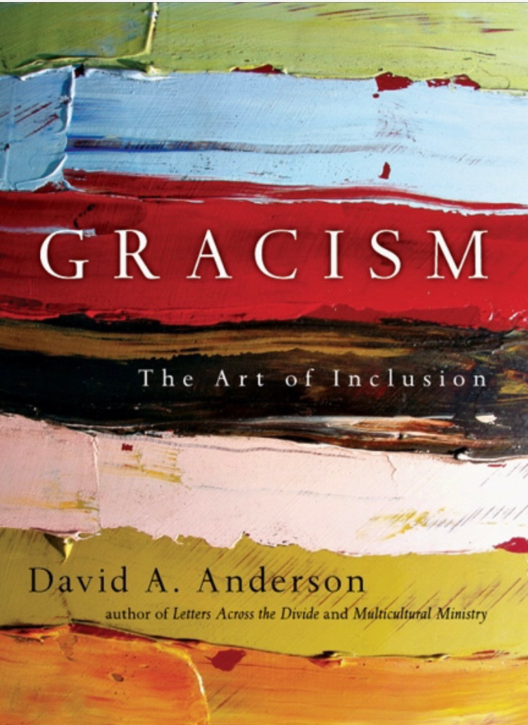 Gracism The Art of Inclusion, by David Anderson