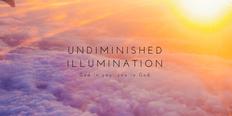 Poetry:Undiminished illumination