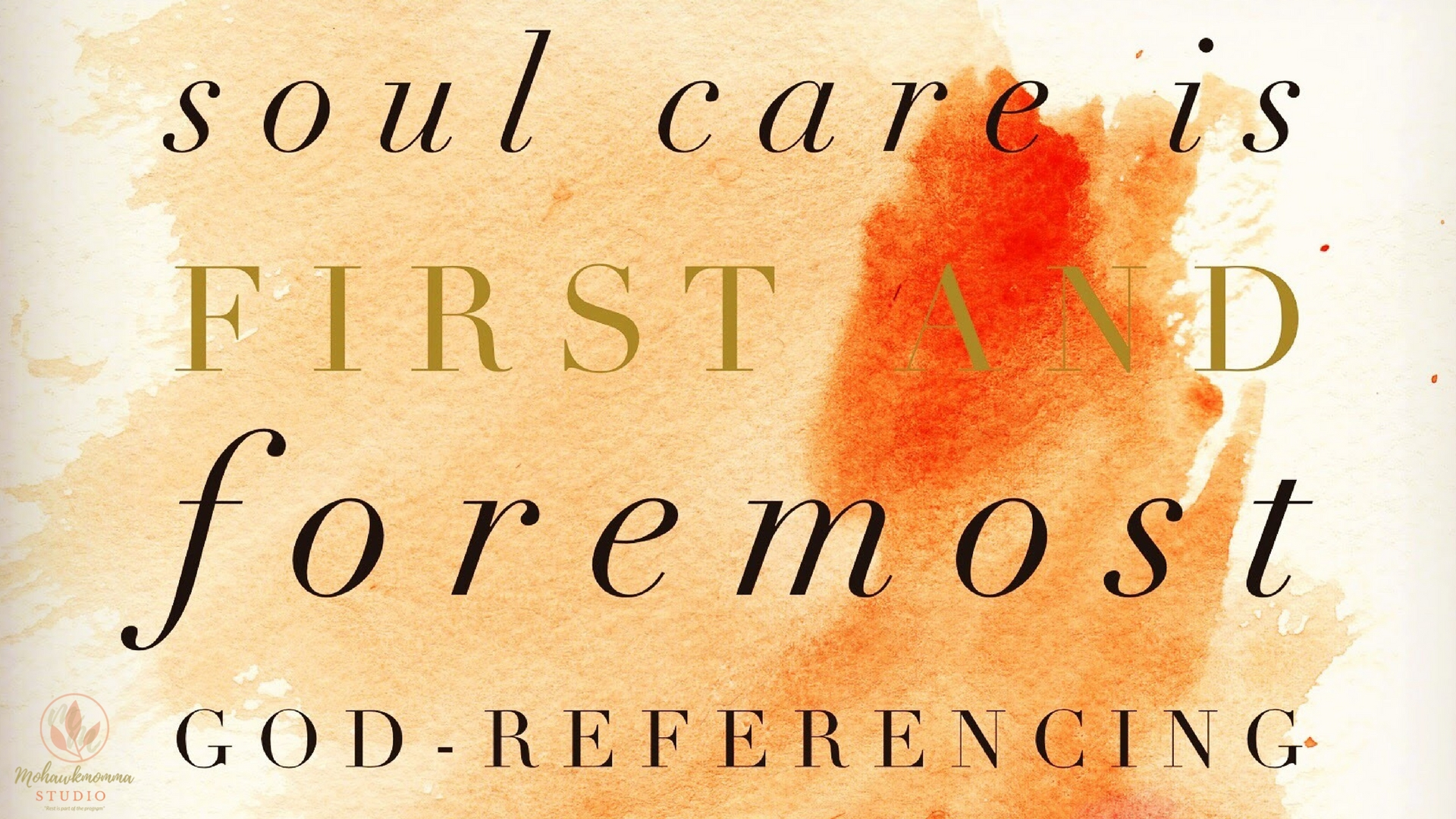 Soul Care is God-Referencing
