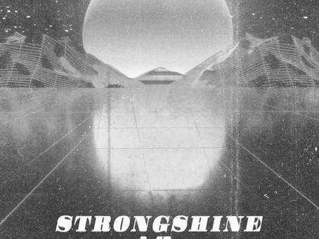 """Strongshine"" Drops May 22nd"
