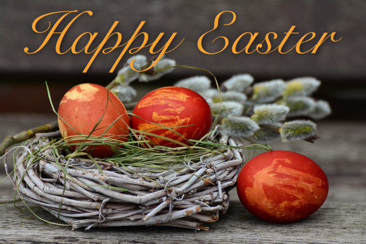 Happy Easter.  We will be closed for the Easter Holiday from April 19-23; re-opening on Wednesday April 24, at 10 am.  Happy Easter egg hunting.