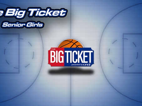 The Big Ticket Preview: Senior Girls