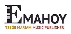 EMAHOY TSEGE MARIAM MUSIC PUBLISHER