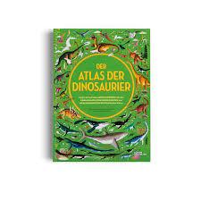 Gestalten Der Atlas der Dinosaurier