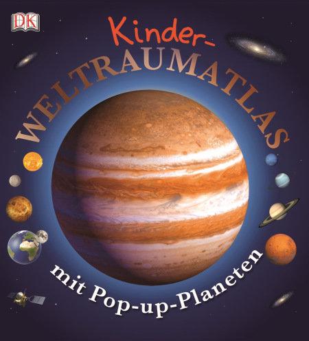 Dorling Kindersley. Kinder-Weltraumatlas mit Pop-up-Planeten