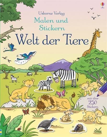 Usborne Malen und Stickern: Welt der Tiere