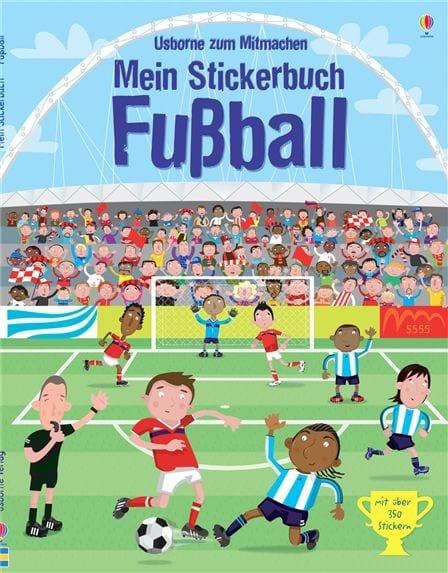 Usborne Mein Stickerbuch: Fußball