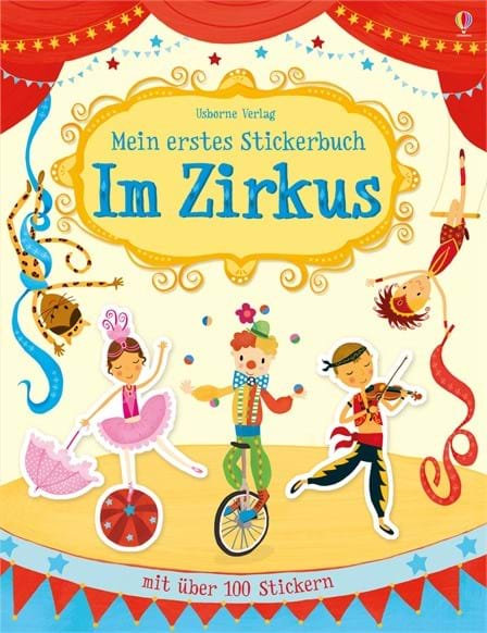 Usborne Mein erstes Stickerbuch: Im Zirkus
