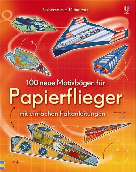 Usborne 100 neue Motivb�gen f�r Papierflieger
