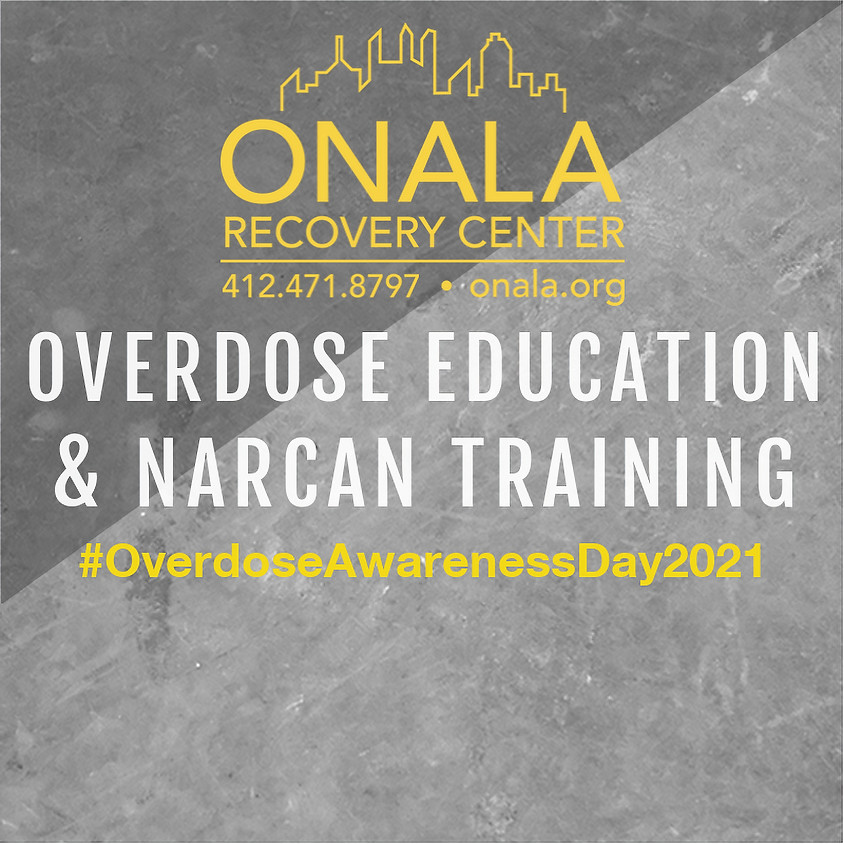 Overdose Awareness Day Overdose Education and Narcan Training