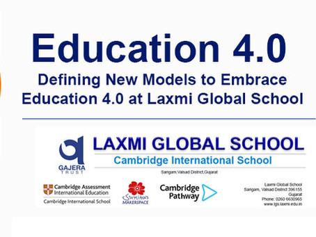 Defining New Models to Embrace education 4.0 at Laxmi Global School