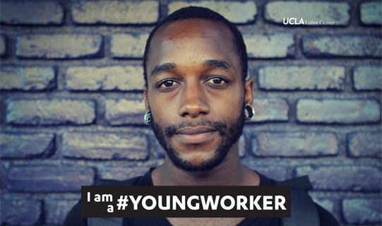 IAMA #YOUNGWORKER - Ucla Labor Center