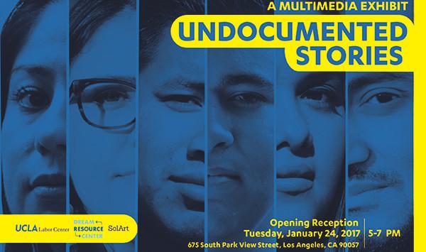 Undocumented Stories - Ucla Labor Center