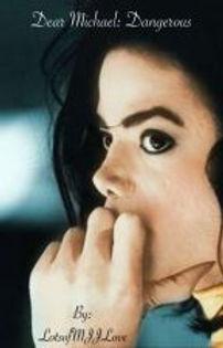 Dear Michael: Dangerous by LotsofMJJLove